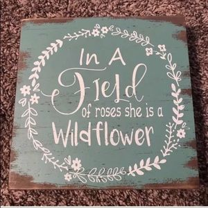 In A Field Of Wildflowers Sign